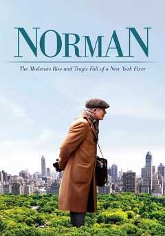 Norman: The Moderate Rise And Tragic Fall Of A New York Fixer - vudu