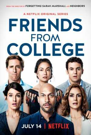 Friends From College - netflix