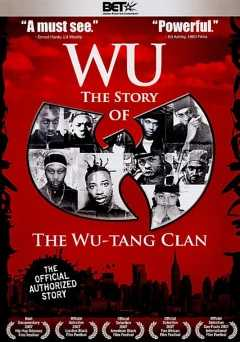 Wu: The Story of the Wu-Tang Clan - vudu