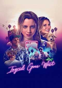 Ingrid Goes West - hulu plus