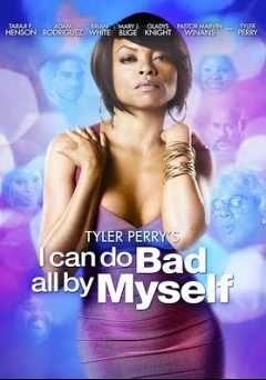 Tyler Perrys I Can Do Bad All by Myself - amazon prime