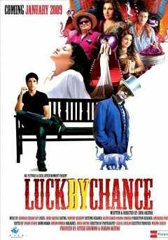 Luck by Chance - amazon prime