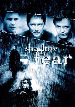 Shadow of Fear - Movie