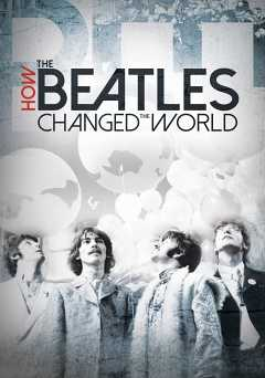 How the Beatles Changed the World - netflix