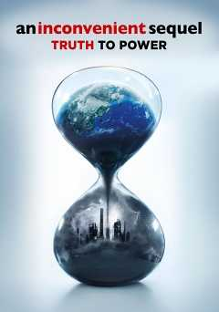 An Inconvenient Sequel: Truth to Power - amazon prime