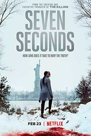 Seven Seconds - netflix