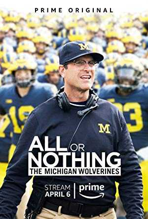 All or Nothing: The Michigan Wolverines - amazon prime