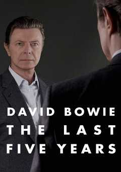 David Bowie: The Last Five Years - hbo