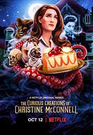 The Curious Creations of Christine McConnell - netflix
