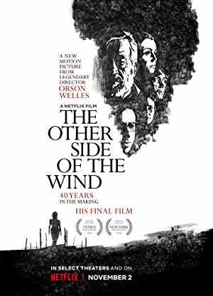 The Other Side of the Wind - netflix