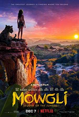 Mowgli: Legend of the Jungle - netflix