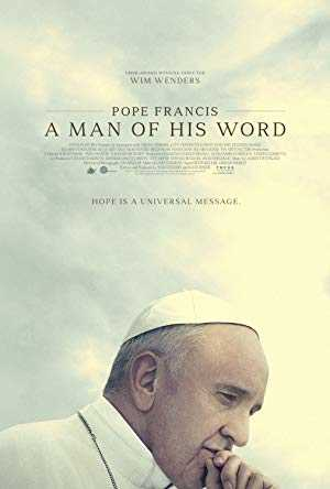 Pope Francis: A Man of His Word - netflix