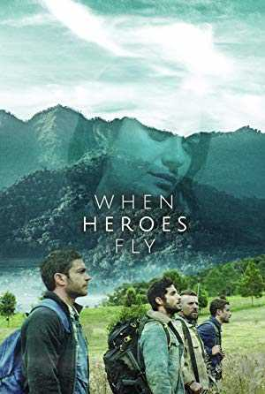 When Heroes Fly - TV Series