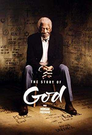 The Story of God with Morgan Freeman - netflix