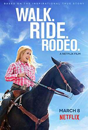 Walk. Ride. Rodeo. - netflix