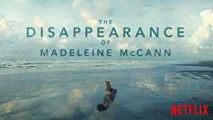 The Disappearance of Madeleine McCann - netflix