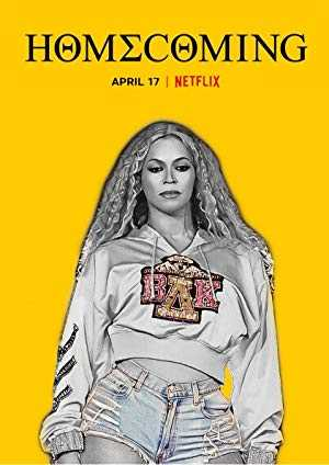 HOMECOMING: A film by Beyoncé - netflix