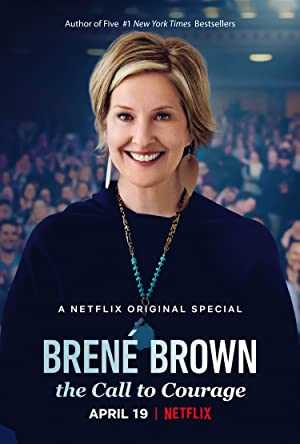 Brené Brown: The Call to Courage - netflix