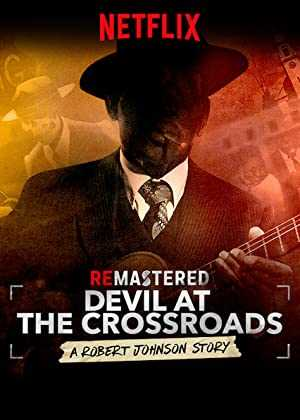 ReMastered: Devil at the Crossroads - netflix
