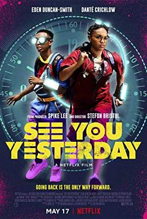 See You Yesterday - netflix