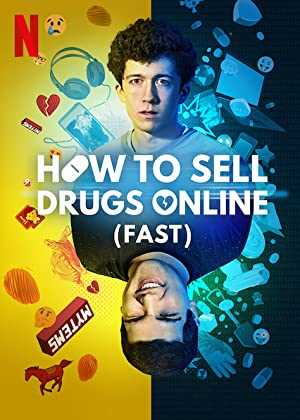 How to Sell Drugs Online - TV Series