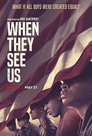 When They See Us - netflix
