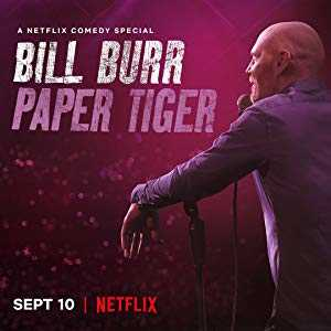 Bill Burr: Paper Tiger - netflix