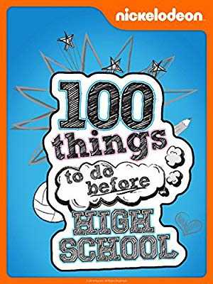 100 Things to do Before High School - netflix