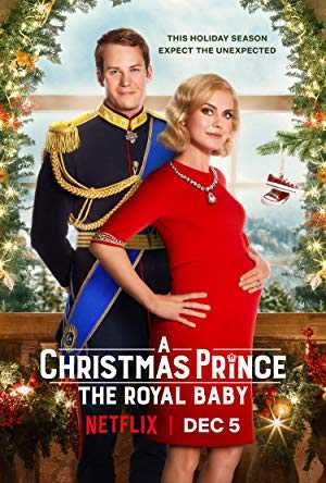 A Christmas Prince: The Royal Baby - netflix