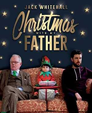 Jack Whitehall: Christmas with My Father - netflix