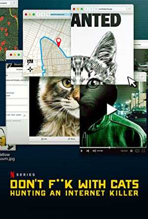 Dont F**k with Cats: Hunting an Internet Killer - TV Series