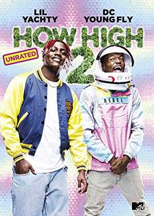 How High 2 - Movie