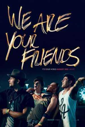 We Are Your Friends - netflix