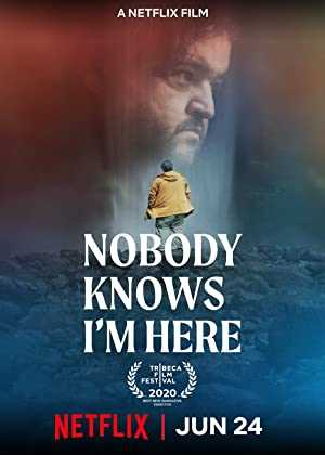 Nobody Knows Im Here - netflix