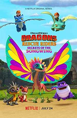 Dragons: Rescue Riders: Secrets of the Songwing - netflix