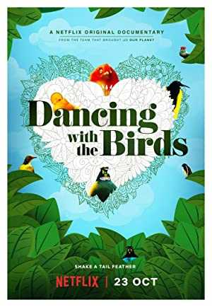 Dancing with the Birds - netflix