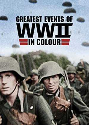 Greatest Events of WWII in Colour - netflix