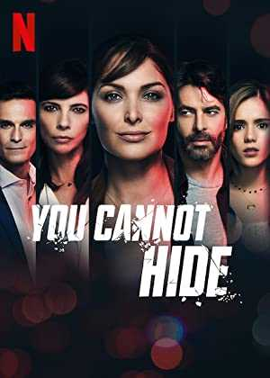 You Cannot Hide - netflix