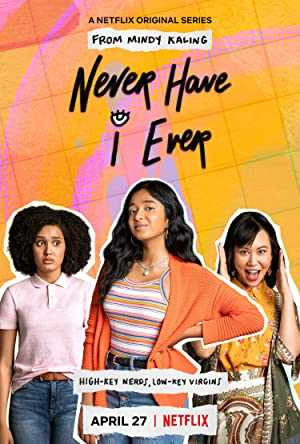 Never Have I Ever - TV Series