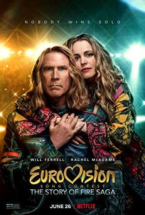 Eurovision Song Contest: The Story of Fire Saga - netflix