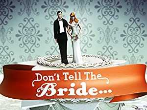 Dont Tell the Bride - netflix