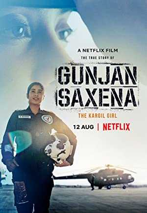 Gunjan Saxena: The Kargil Girl - netflix