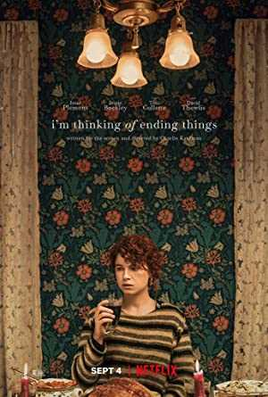 Im Thinking of Ending Things - netflix