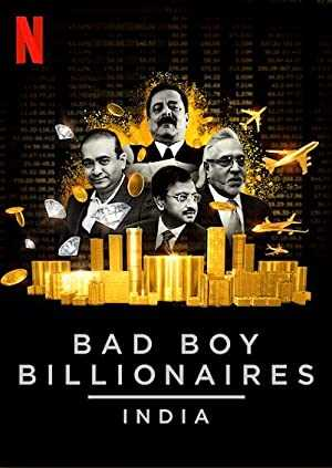 Bad Boy Billionaires: India - netflix