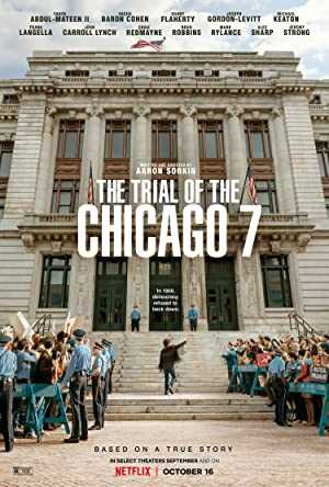 The Trial of the Chicago 7 - netflix