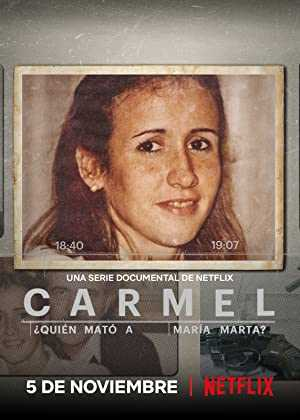 Carmel: Who Killed Maria Marta? - netflix