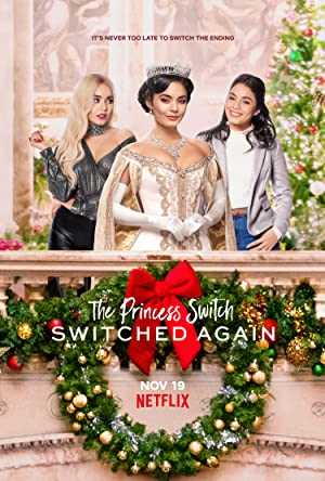 The Princess Switch: Switched Again - netflix