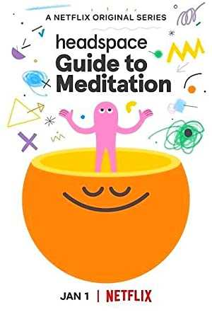 Headspace Guide to Meditation - netflix