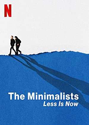 The Minimalists: Less Is Now - netflix
