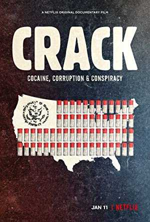 Crack: Cocaine, Corruption & Conspiracy - netflix